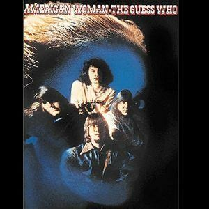 American_Woman_by_The_Guess_Who