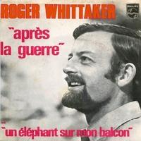 "One Random Single a Day: ""Un éléphant sur mon balcon"" (1970) by Roger Whittaker"