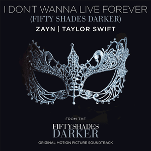 zayn__taylor_swift_-_i_dont_wanna_live_forever_official_single_cover