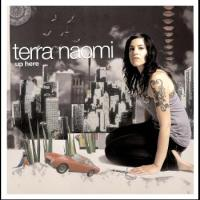 "One Random Single a Day #53: ""Up Here"" (2007) by Terra Naomi"