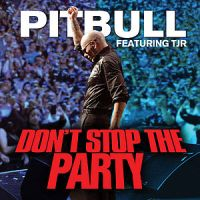 "One Random Single a Day #48: ""Don't Stop the Party"" (2012) by Pitbull"