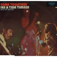 "One Random Single a Day #86: ""Come Together"" (1970) by Ike and Tina Turner"