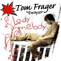"One Random Single a Day #96: ""Lady Melody"" (2008) by Tom Frager"