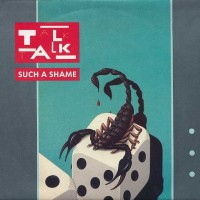 "One Random Single a Day #87: ""Such a Shame"" (1983) by Talk Talk"