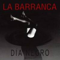 "One Random Single a Day #107: ""Día Negro"" (1997) by La Barranca"