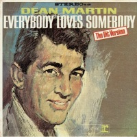 "Every Hot 100 Number-One Single: ""Everybody Loves Somebody"" (1964) by Dean Martin"
