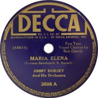 "Every Hot 100 Number-One Single: ""Maria Elena"" (1941) by Jimmy Dorsey and His Orchestra with Bob Eberly"